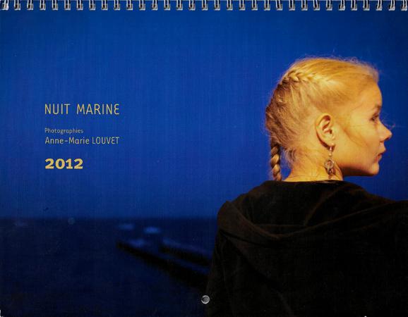 Photos de Nuit marine pour le Calendrier 2012 par Anne-Marie Louvet photographe